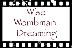 Wise Wombman Dreaming Videos